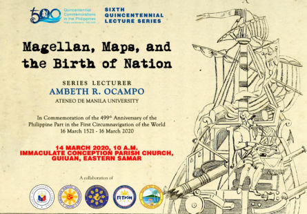 """Quincentennial Lecture Series: """"Magellan, Maps, and the Birth of Nation"""" with Prof. Ambeth R. Ocampo"""