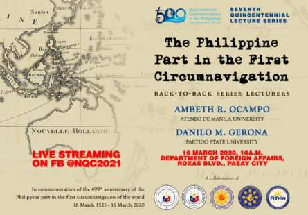 """Quincentennial Lecture Series: """"The Philippine Part in the First Circumnavigation of the World"""" with Prof. Ambeth R. Ocampo and Dr. Danilo M. Gerona"""